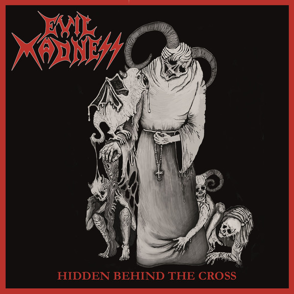 Evil Madness - Hidden Behind The Cross