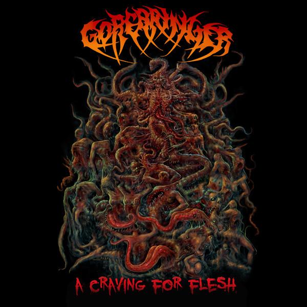 GOREBRINGER – A Craving For Flesh