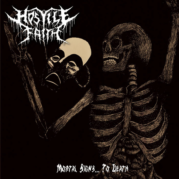 Hostile Faith - Mortal Signs... To Death