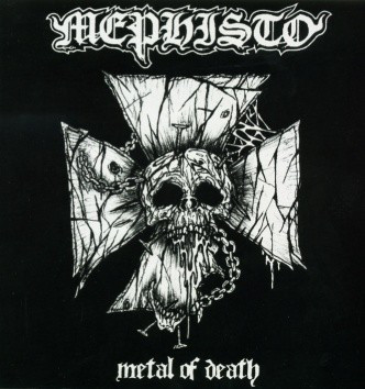 Mephisto - Metal Of Death