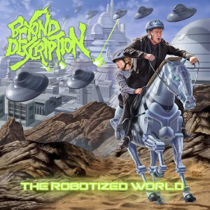 Beyond Description - The Robotized World (2017)