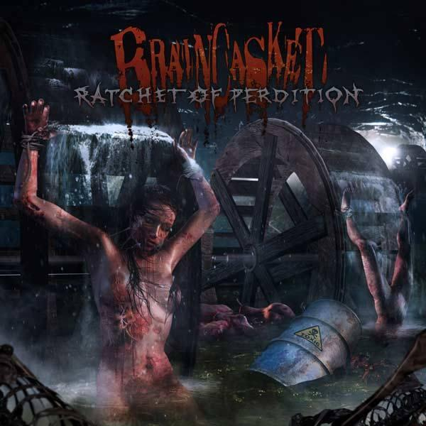 Braincasket - Ratchet Of Perdition (2017)