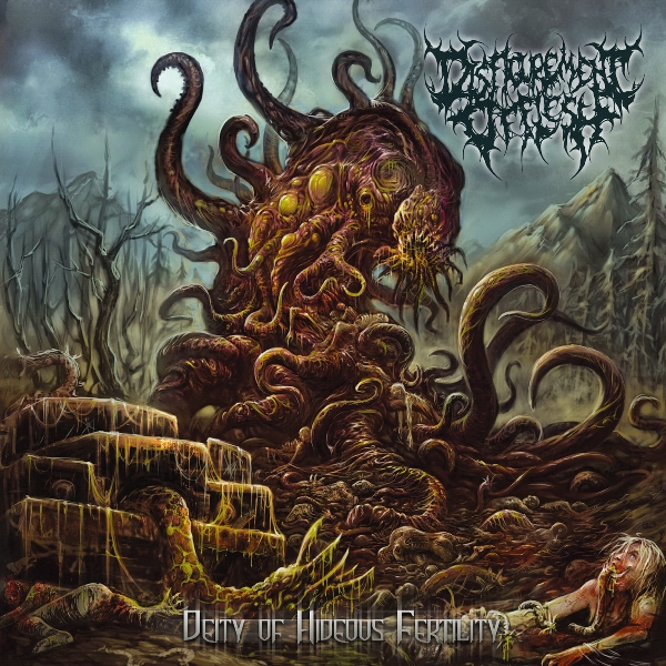 Disfigurement Of Flesh - Deity Of Hideous Fertility (2016)