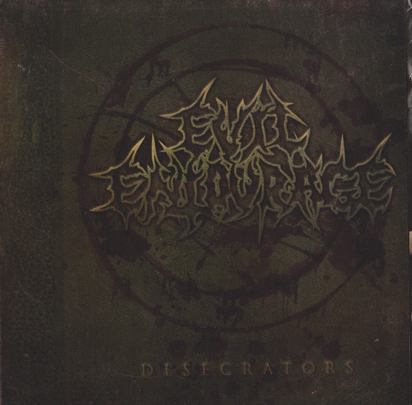 Evil Entourage - Desecrators (2010)