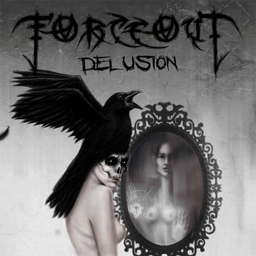 Forceout - Delusion (2013)