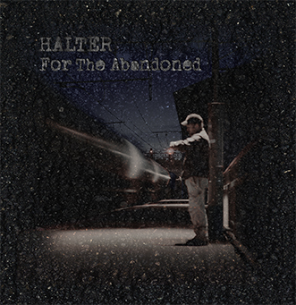 Halter - For The Abandoned (2015)