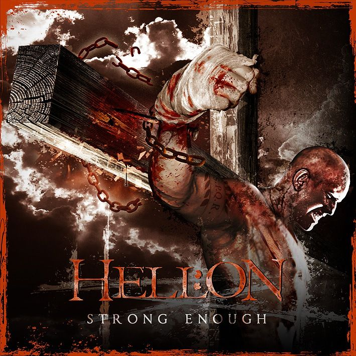 Hell:On - Strong enough (2006 / Reissue 2011)