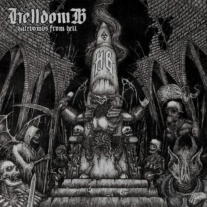 Hellbomb - Hatebombs From Hell (2015)
