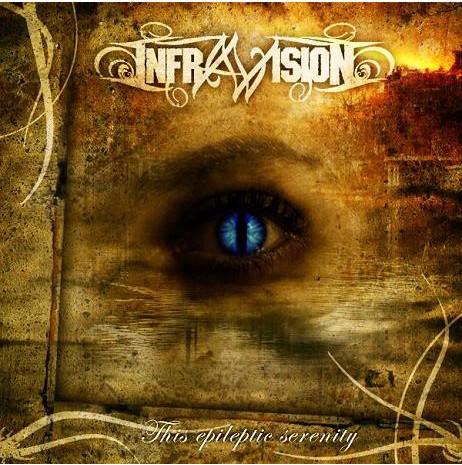 Infravision - This Epileptic Sereni (2008)