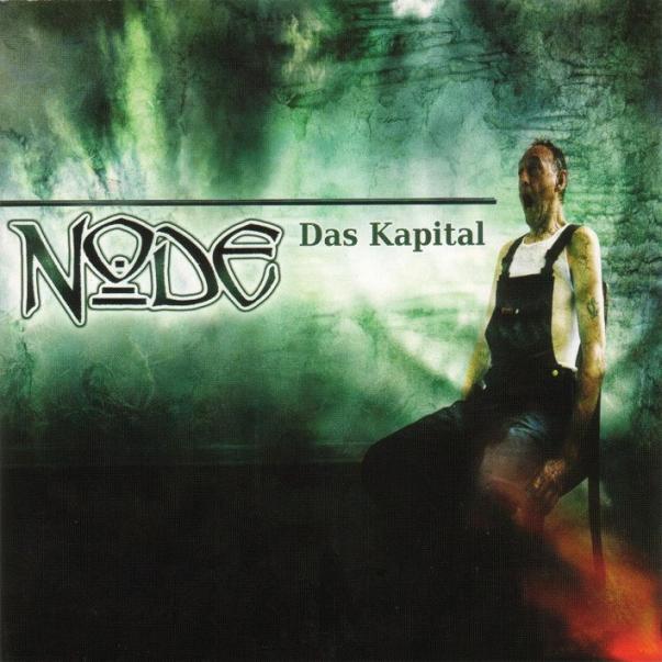Node - Das Kapital (2004)