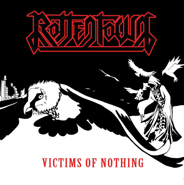 Rottentown - Victims Of Nothing (2017)