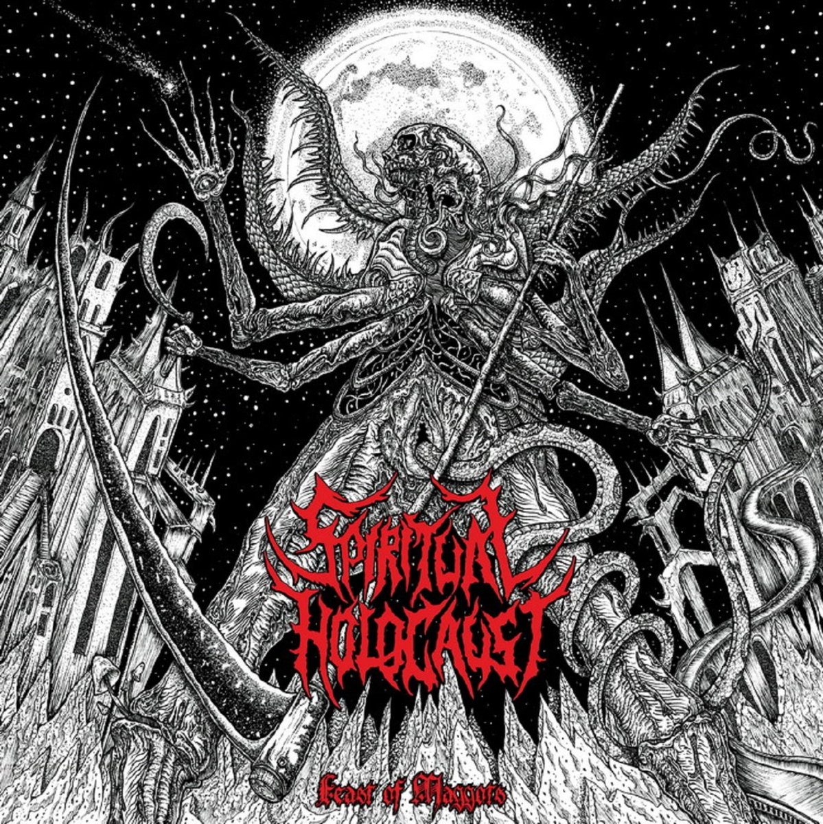 Spiritual Holocaust - Feast Of Maggots (2017)