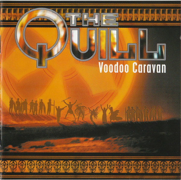 The Quill - Voodoo Caravan (2002)