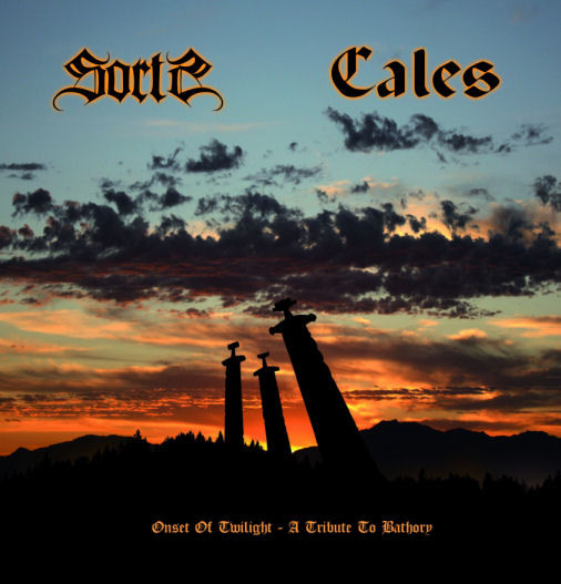 Sorts / Cales - Onset Of Twilight (A Tribute To Bathory)
