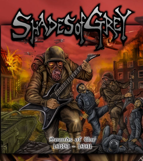 Shades Of Grey – Sounds of War 1988 - 1991