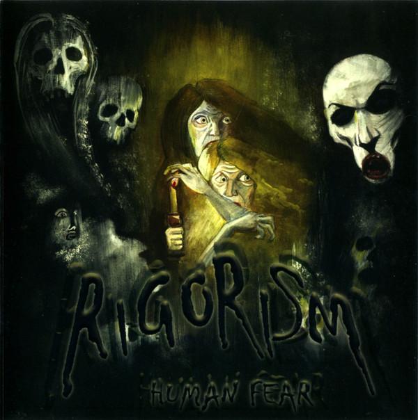 Rigorism - Human Fear