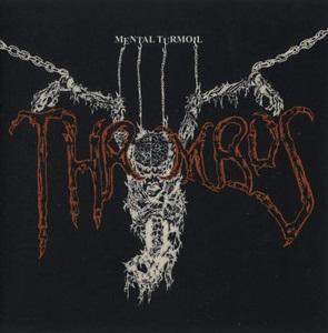 Thrombus - Mental Turmoil