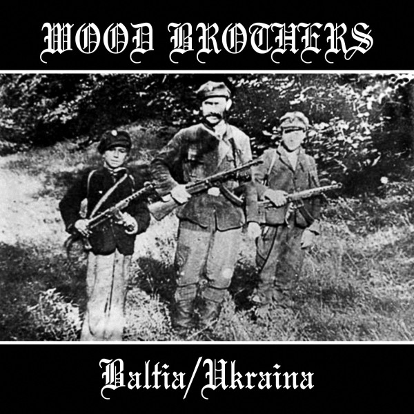 Various - Wood Brothers - Baltia / Ukraina