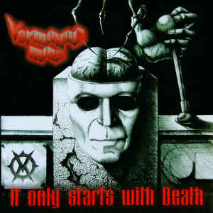 Verminous Mind - It Only Starts With Death