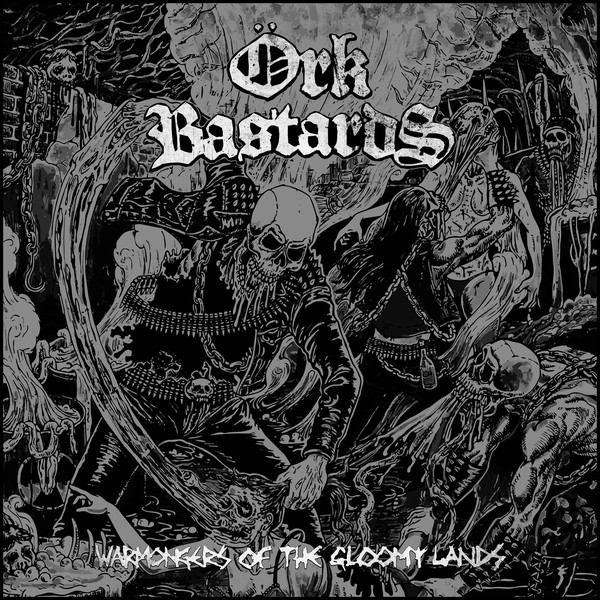 Örk Bastards ‎– Warmongers Of The Gloomy Lands