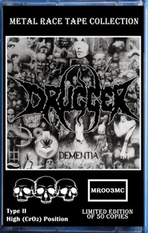 Drugger - Dementia