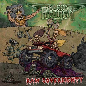 Blood Pollution - Raw Sovereignty - Digipak