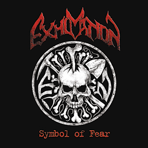 Exhumation - Symbol Of Fear
